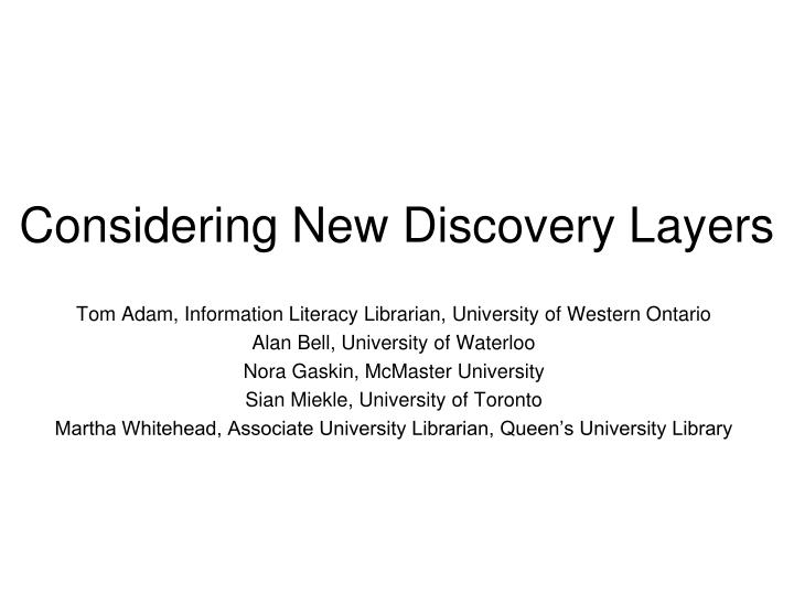 Considering new discovery layers