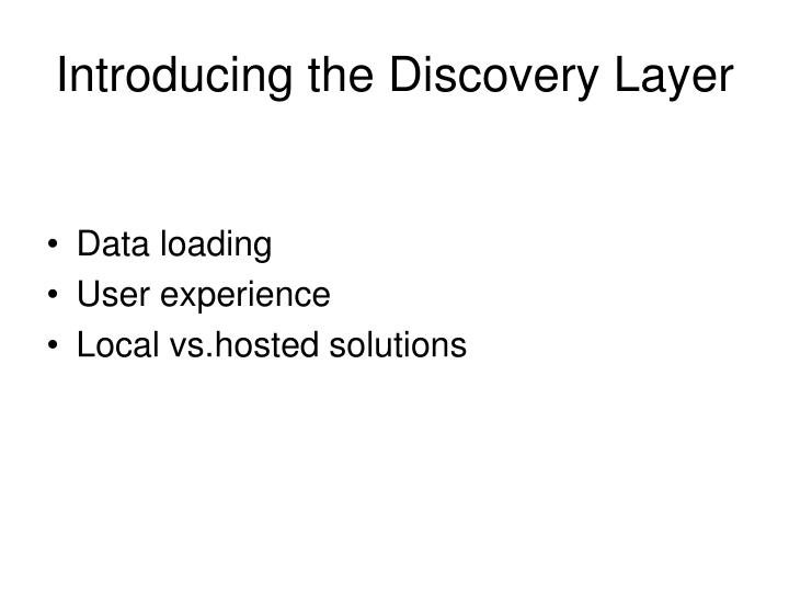 Introducing the Discovery Layer