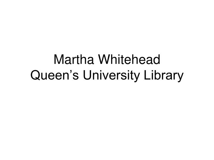 Martha Whitehead