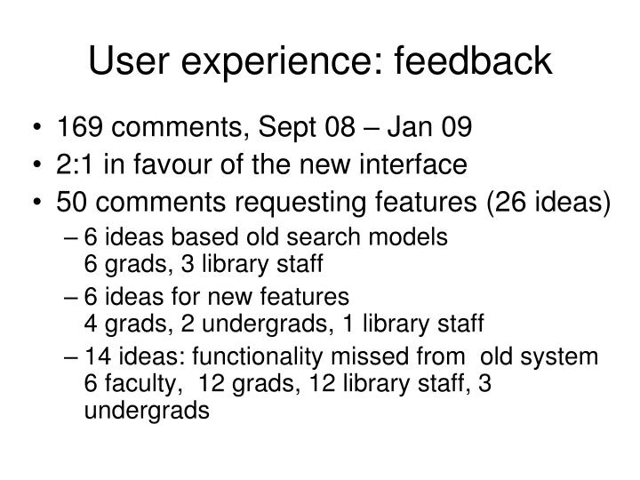 User experience:
