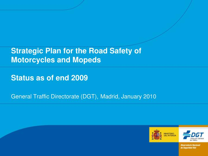 Strategic Plan for the Road Safety of Motorcycles and Mopeds