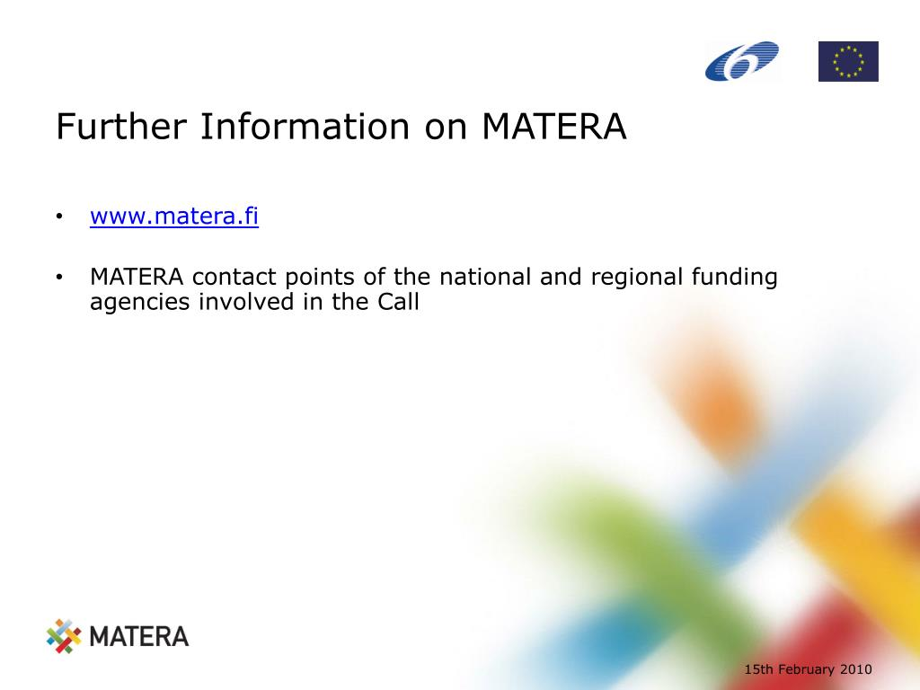 Further Information on MATERA