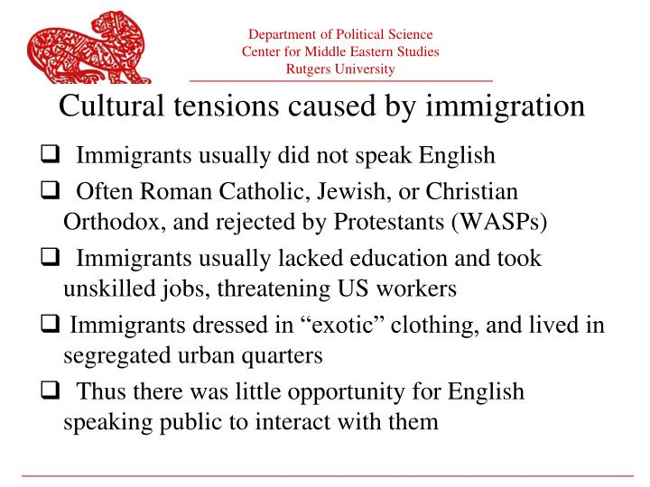 Immigrants usually did not speak English