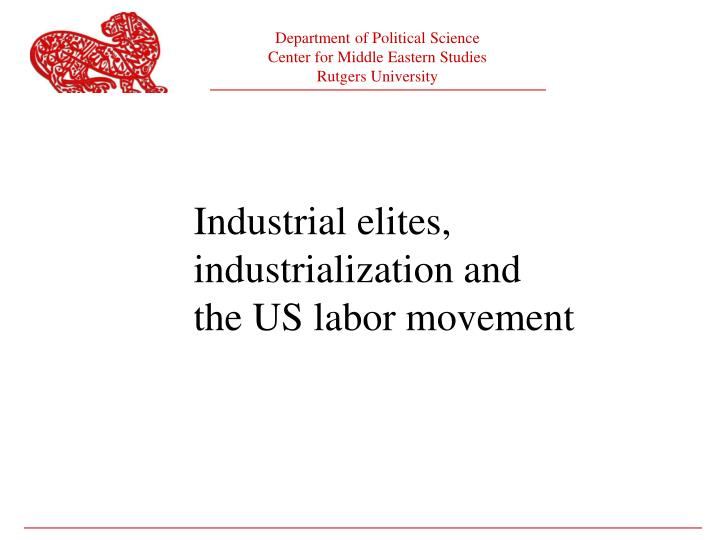 Industrial elites,