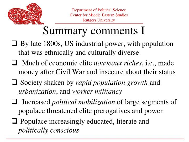 By late 1800s, US industrial power, with population that was ethnically and culturally diverse