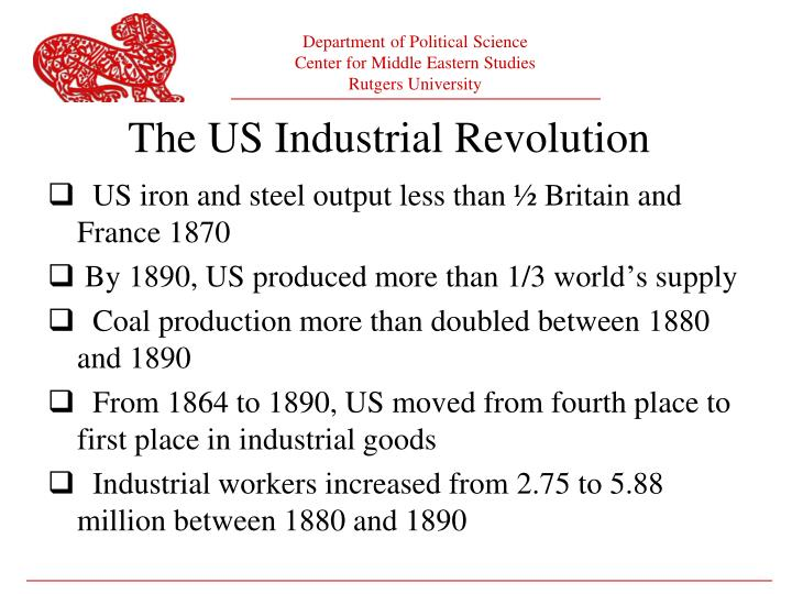 US iron and steel output less than ½ Britain and France 1870