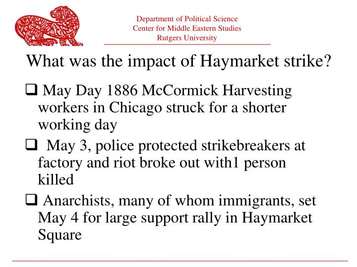 What was the impact of Haymarket strike?