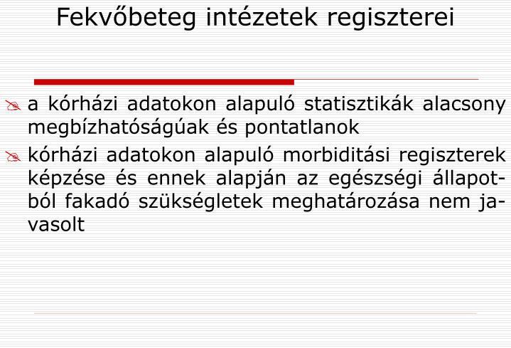 Fekvőbeteg intézetek regiszterei