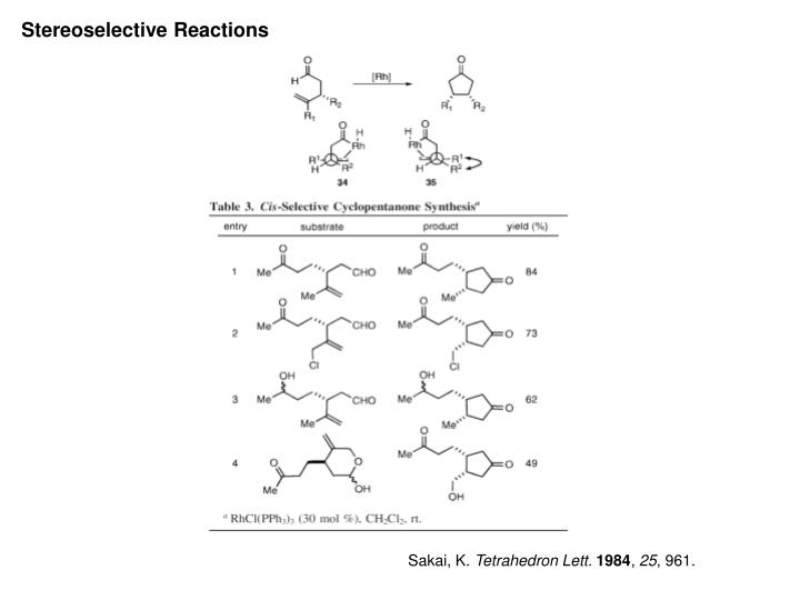 Stereoselective Reactions