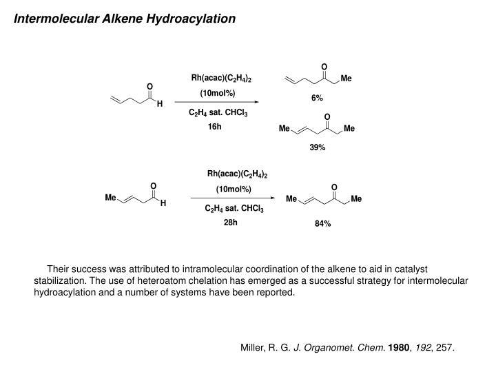 Intermolecular Alkene Hydroacylation