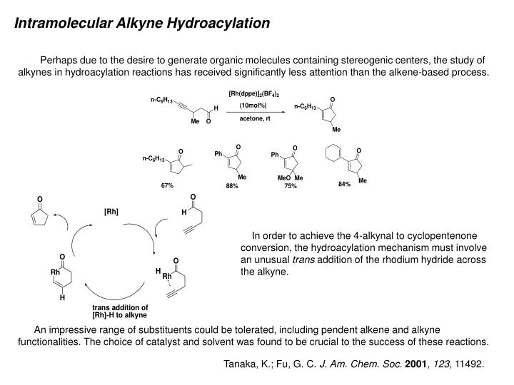 Intramolecular Alkyne Hydroacylation
