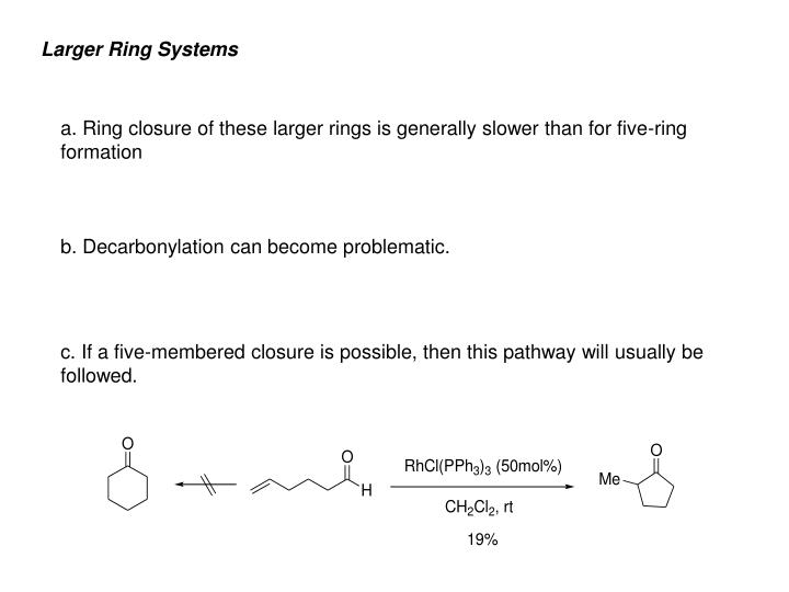 Larger Ring Systems