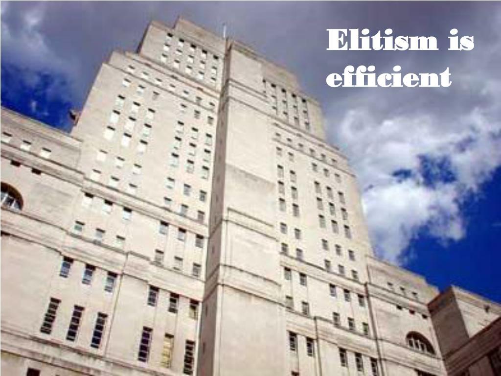 Elitism is efficient