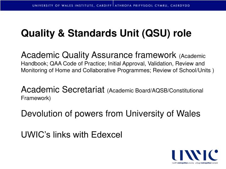 Quality & Standards Unit (QSU) role