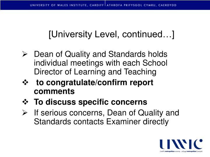 [University Level, continued…]