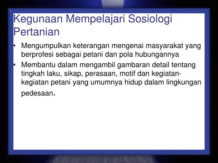 Kegunaan Mempelajari Sosiologi Pertanian