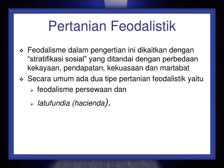 Pertanian Feodalistik