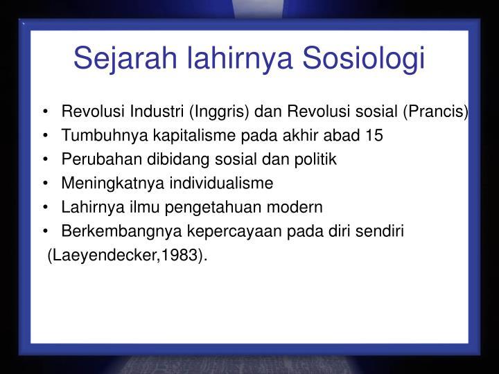 Sejarah lahirnya Sosiologi