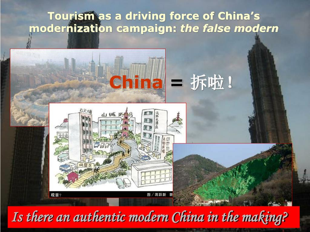 Tourism as a driving force of China's modernization campaign: