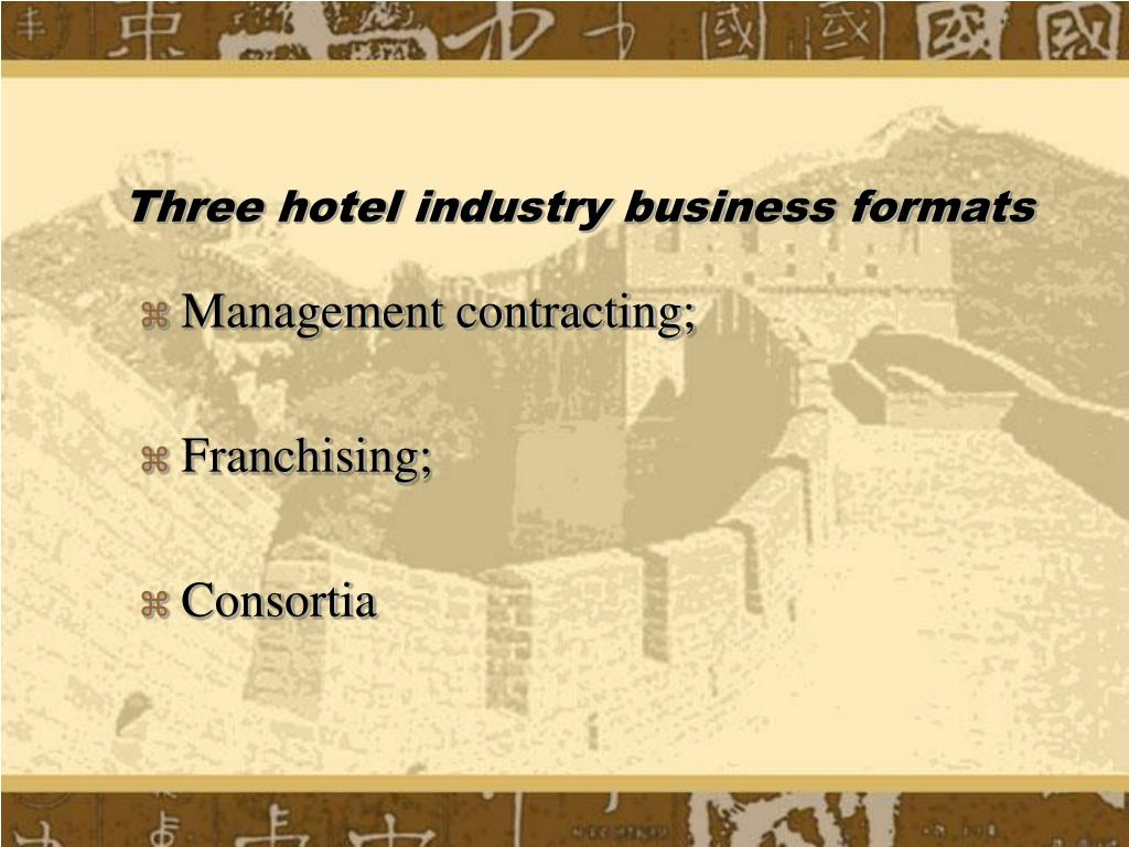 Three hotel industry business formats