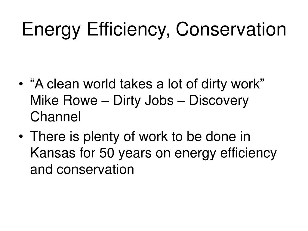 Energy Efficiency, Conservation
