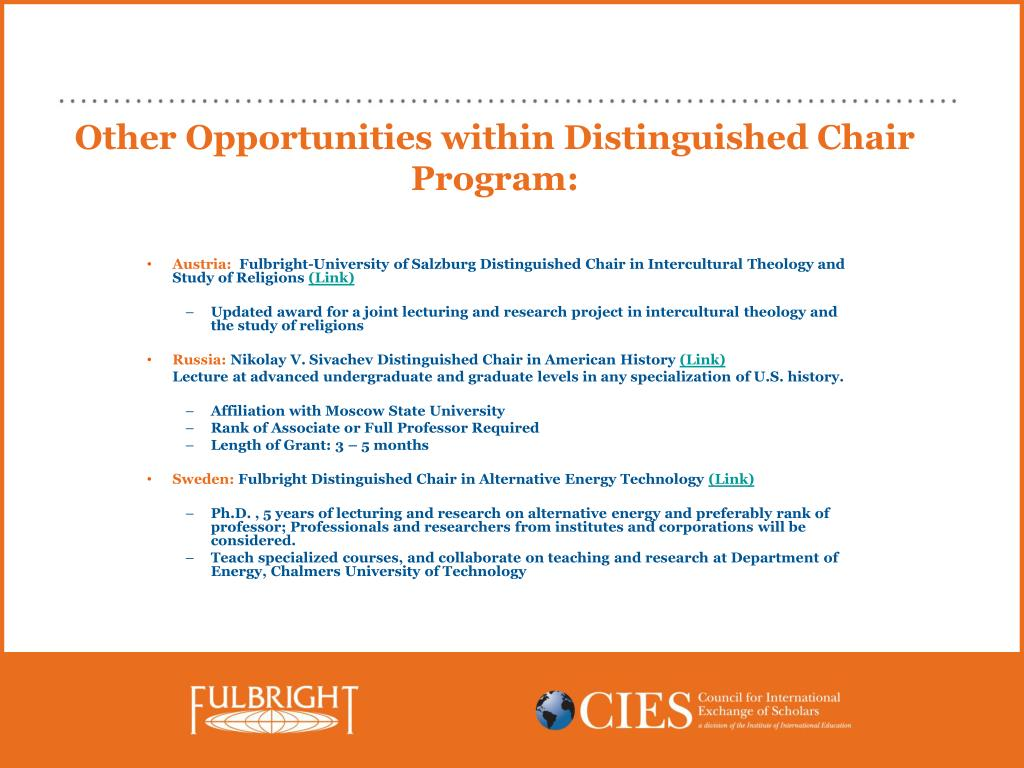 Other Opportunities within Distinguished Chair Program: