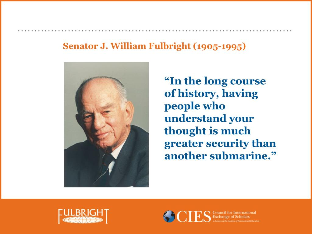 Senator J. William Fulbright (1905-1995)