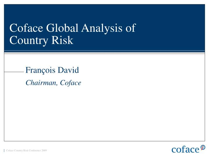 Coface global analysis of country risk