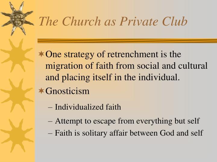 The Church as Private Club