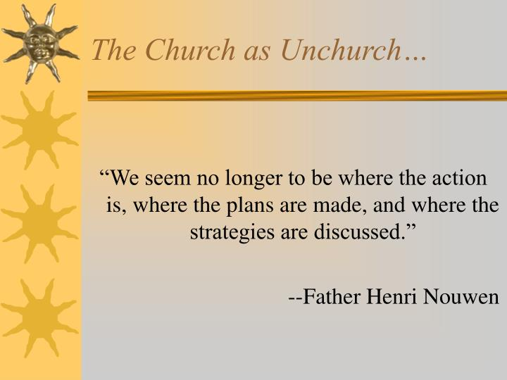 The church as unchurch