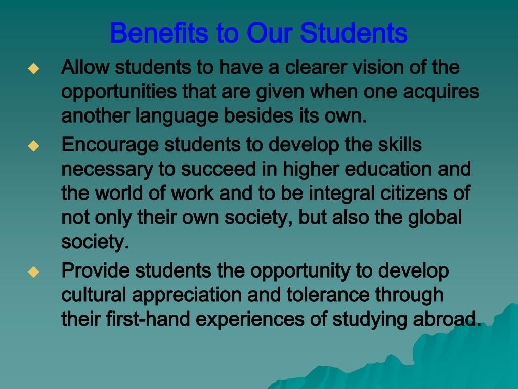 Benefits to Our Students