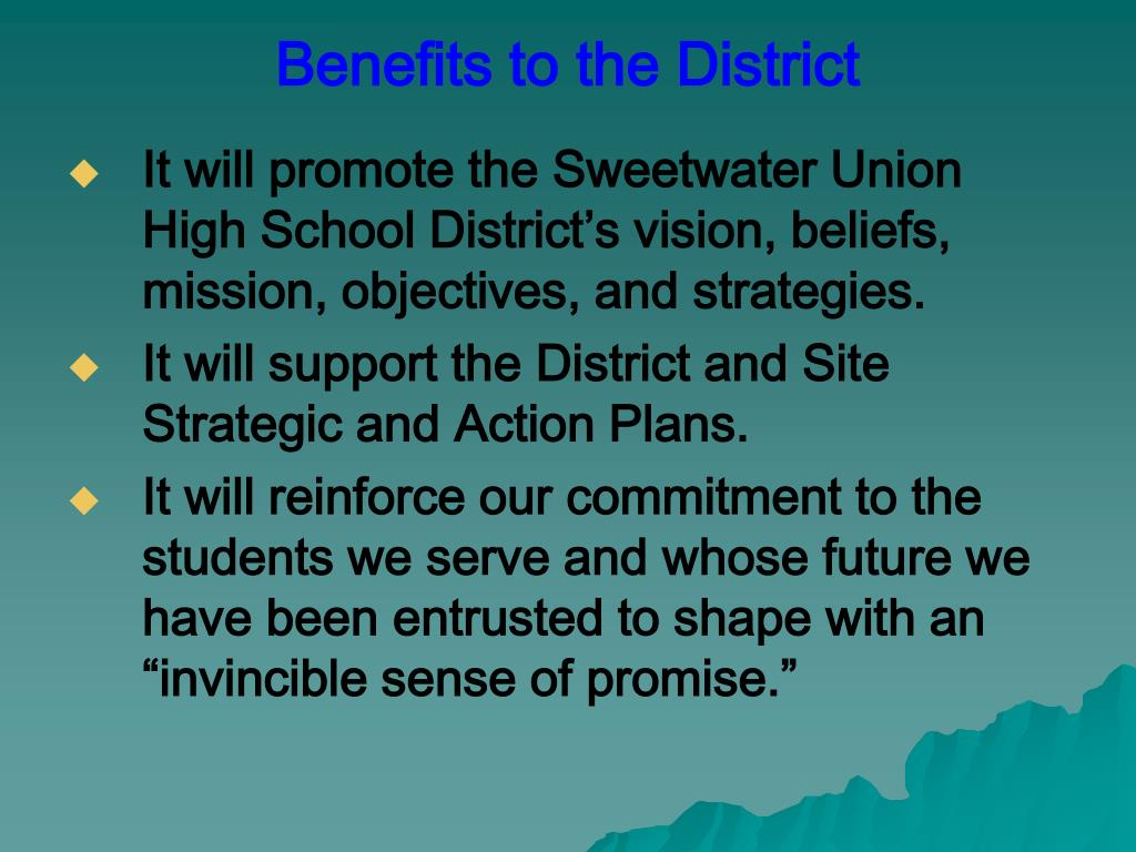 Benefits to the District