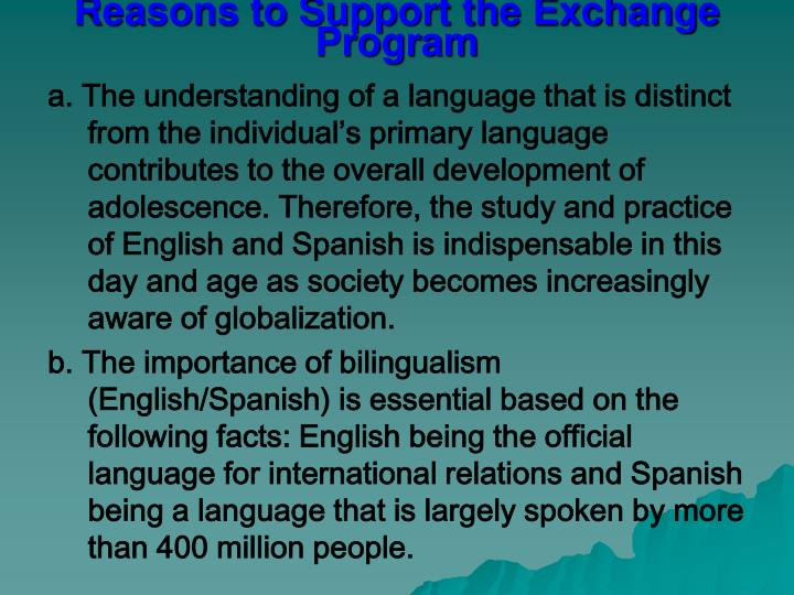 Reasons to support the exchange program