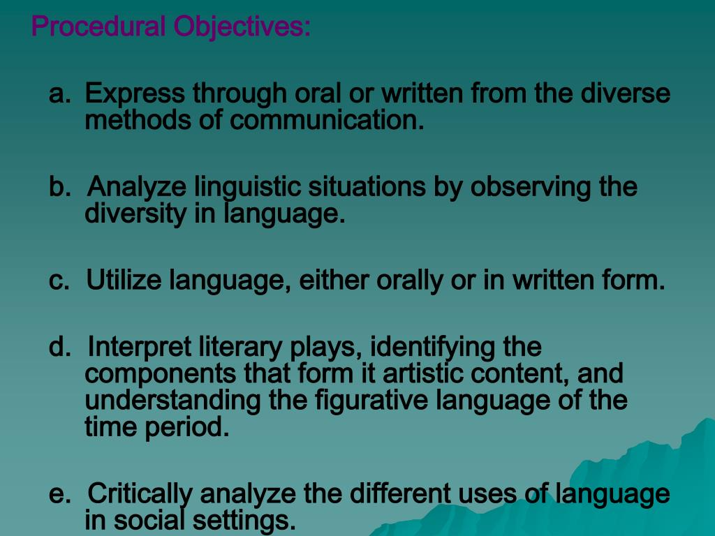 Procedural Objectives: