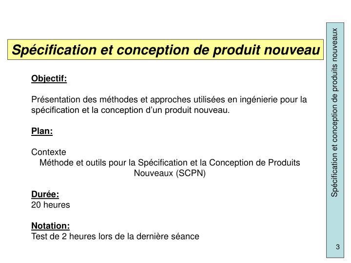 Spécification et conception de produit nouveau