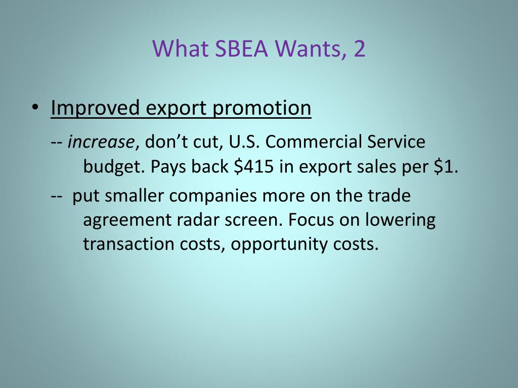 What SBEA Wants, 2