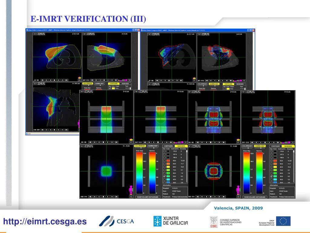 E-IMRT VERIFICATION (III)
