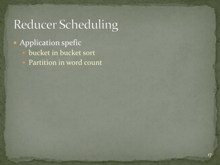 Reducer Scheduling