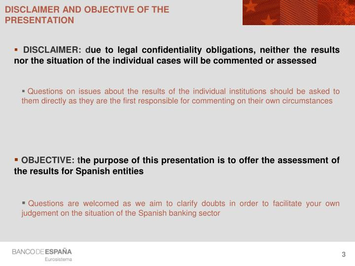 Disclaimer and objective of the presentation