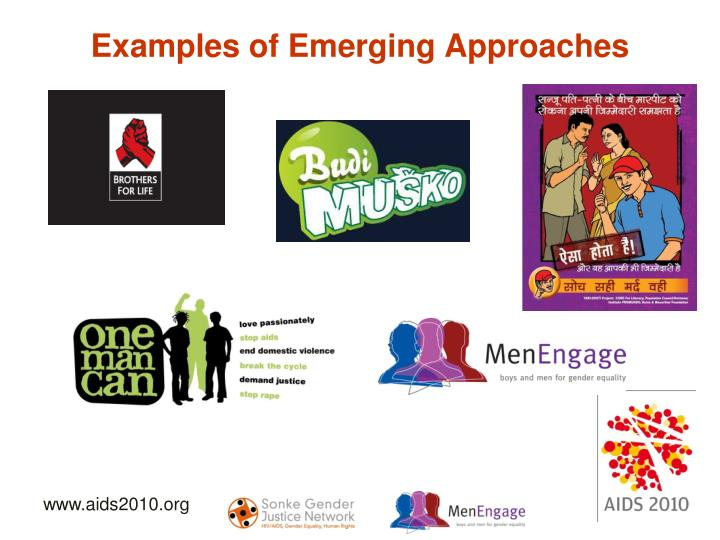Examples of Emerging Approaches