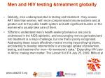 men and hiv testing treatment globally