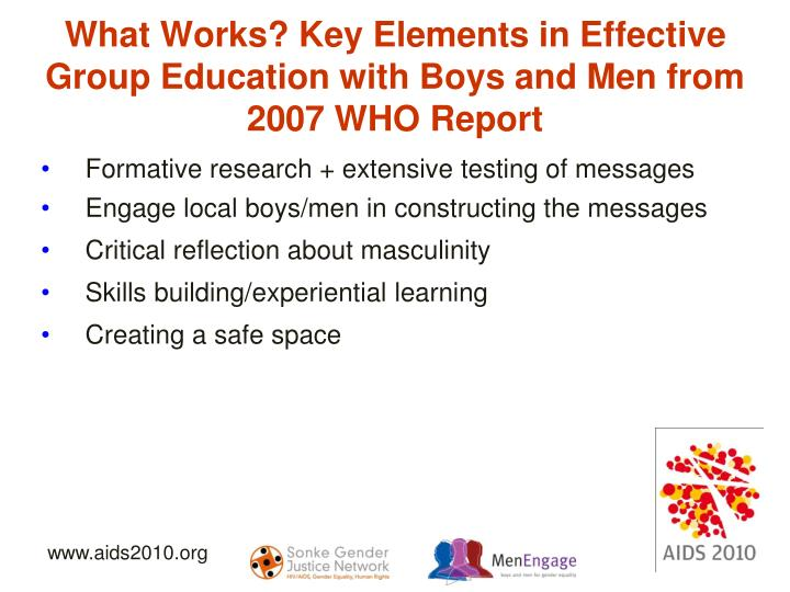 What Works? Key Elements in Effective Group Education with Boys and Men from 2007