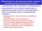 differenziazione e discriminazione delle condizioni di vendita praticate dall industria di marca