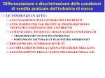 differenziazione e discriminazione delle condizioni di vendita praticate dall industria di marca1