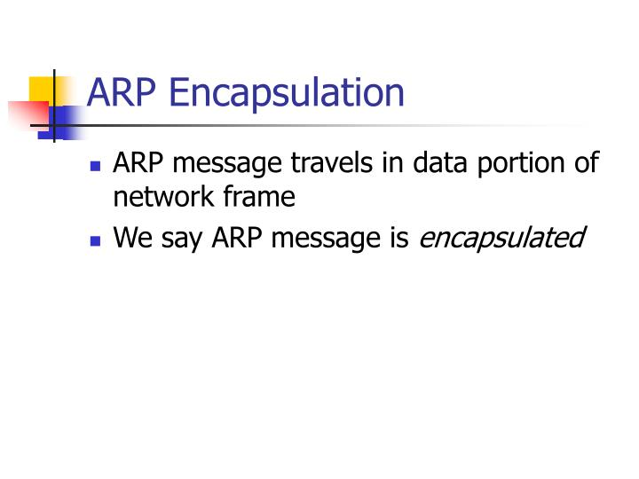 ARP Encapsulation
