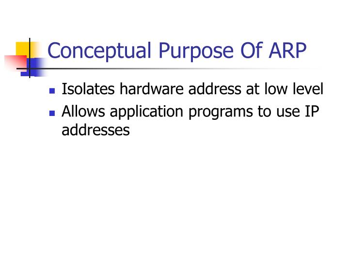 Conceptual Purpose Of ARP
