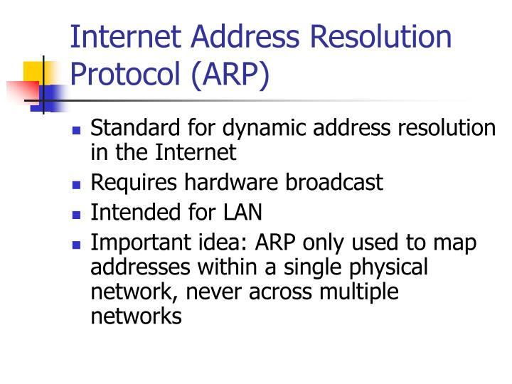 Internet Address Resolution Protocol (ARP)