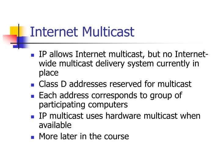 Internet Multicast