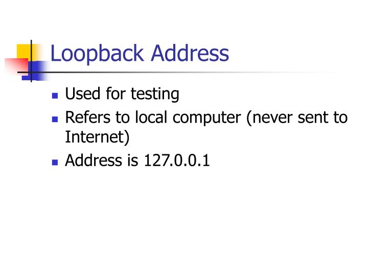 Loopback Address