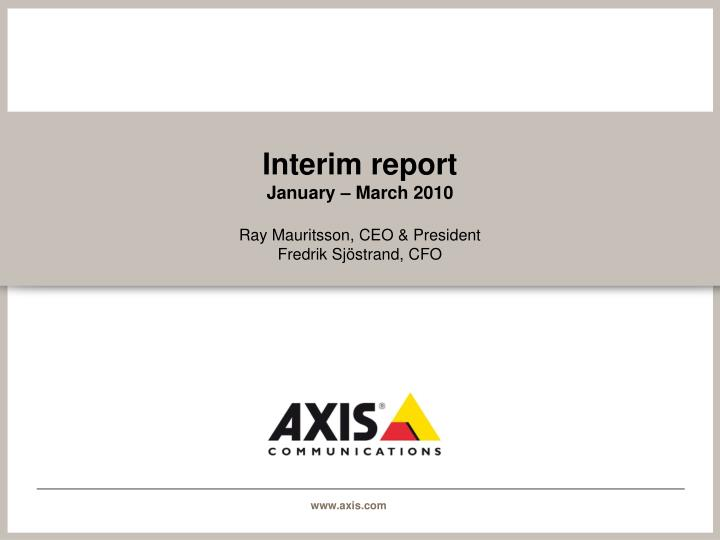 Interim report january march 2010
